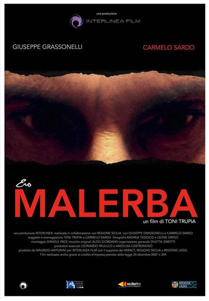 """Cinema. Nomination al """"Nastro d'argento"""" per il film """"Ero Malerba"""" di Toni Trupia"""